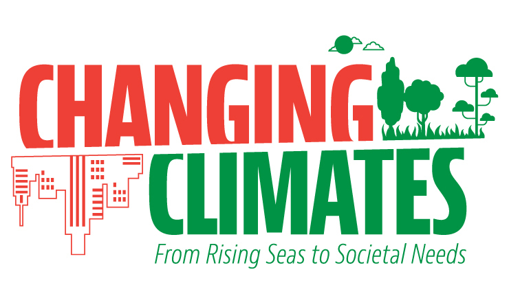 Changing Climates, from rising seas to societal needs